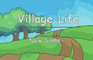 Village Life Alpha 0.5.0