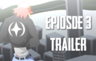 Starcrew | Episode 3 Trailer
