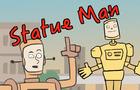 Statue Man Part 1