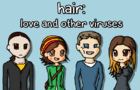 hair: love and other viruses