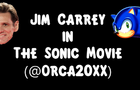 Jim Carrey in the Sonic Movie (Animation)
