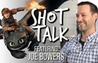 Shot Talk #3 - Joe Bowers - Disney, DreamWorks, Riot Games