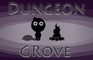 Dungeon Grove