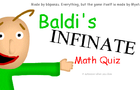 Baldi's Infinite Math Quiz