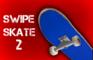 Swipe Skate 2