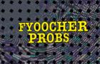 Fyoocher Probs