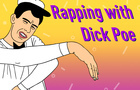 Rapping with Dick Poe