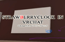 StrawberryClock in VRchat