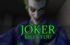 Joker Kills You (SFM Test)