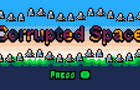 Corrupted Space
