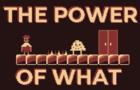 ThePowerOfWhat