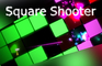 Square Shooter