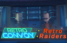 Retro Convoy: Retro Raiders