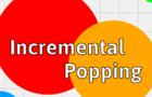 Incremental Popping