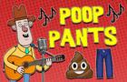 Poop Pants