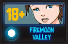 Firemoon Valley v0.01
