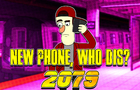 New Phone, Who Dis? 2079