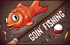 Goin' Fishing
