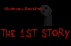 The First Story