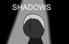 Madness: Shadows