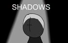 Madness: Shadows