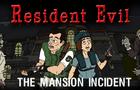 Resident Evil: The Mansion Incidnet