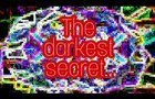The darkest secret of the dark side - fever dream reality machine