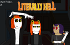 Literally Hell - episode 3 part 2
