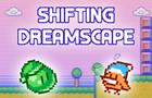 Shifting Dreamscape