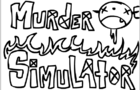 Murder Simulator (version 0.1.0)