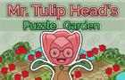 Mr. Tulip Head's Puzzle Garden