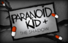 Paranoid Kid & The Shadow - Rowan Reed
