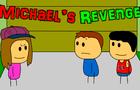Michael's Revenge