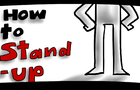 How To Stand Up