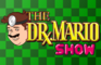 The Dr. Mario Show & Knuckles