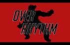 Over Rythm