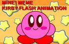 MINE! MEME KIRBY FLASH ANIMATION
