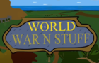 World of War n' Stuff Ep.2