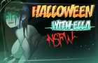 Halloween With Ella +18 [NSFW]