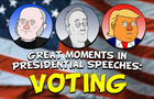 Great Moments in Presidential Speeches: VOTING