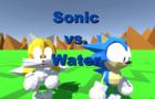 Sonic vs. Water