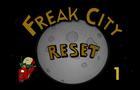 Freak City - Reset (S2/EP1)