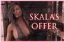 Skala's Offer
