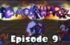 Chaos War Episode 9 Part 2