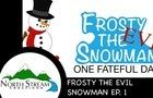 A Masked Avenger: Frosty the Evil Snowman Ep 13