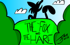 The Fox and the Hare (Original Animated Skit)