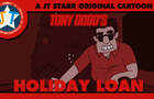 Tony Dodd's Holiday Loan!