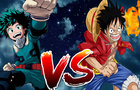 Izuku Midoriya VS Monkey D Luffy