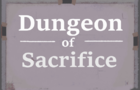 Dungeon of Sacrifice- Ludum Dare 43