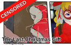 The Last Christmas Gift (Censored)